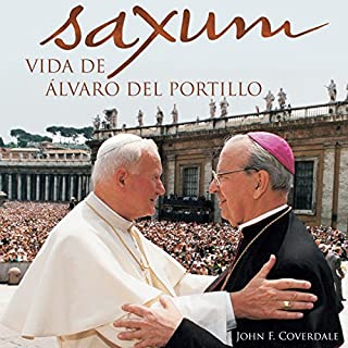 Saxum: vida de Álvaro del Portillo audiobook cover art
