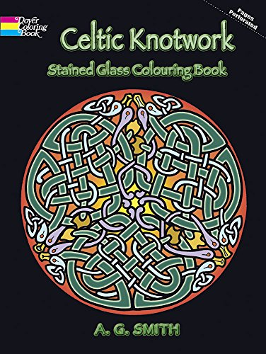 Celtic Knotwork Stained Glass Colouring Book (Dover Design Stained Glass Coloring Book)
