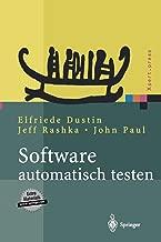 Software automatisch testen: Verfahren, Handhabung und Leistung (Xpert.press) (German Edition)