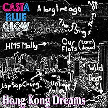 Hong Kong Dreams