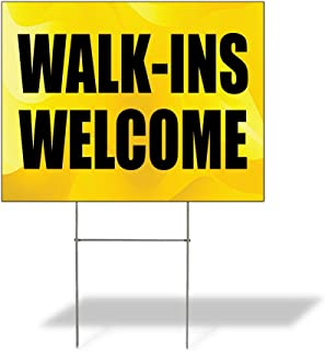 Walk-Ins Welcome #1 Outdoor Lawn Decoration Corrugated Plastic Yard Sign - 12inx18in, Free Stakes