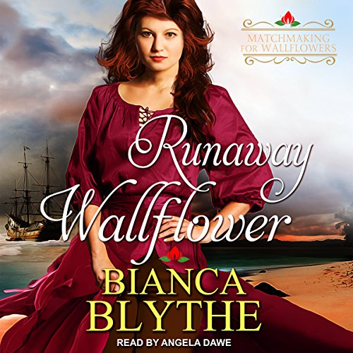 Runaway Wallflower     Matchmaking for Wallflowers Series, Book 3              By:                                                                                                                                 Bianca Blythe                               Narrated by:                                                                                                                                 Angela Dawe                      Length: 6 hrs and 7 mins     16 ratings     Overall 4.1