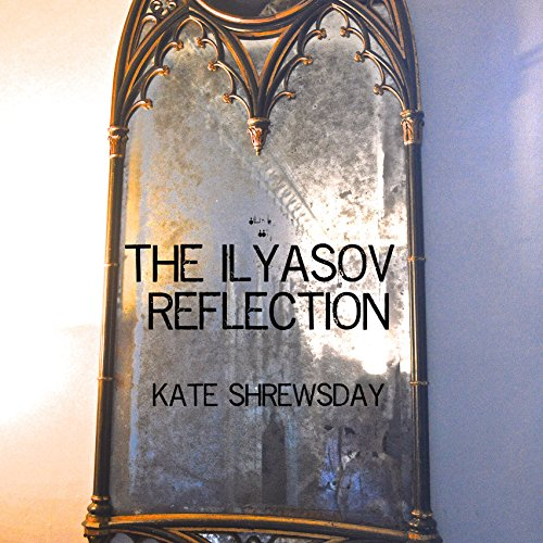 The Ilyasov Reflection audiobook cover art