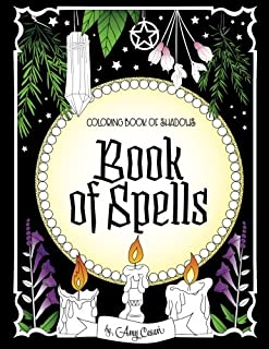 Coloring Book of Shadows: Book of Spells