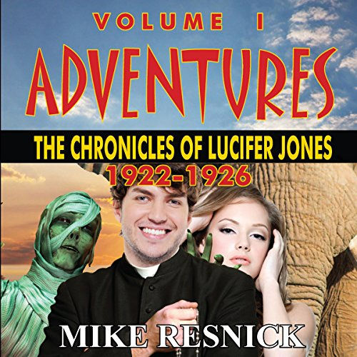 Adventures: The Chronicles of Lucifer Jones 1922-1926 audiobook cover art