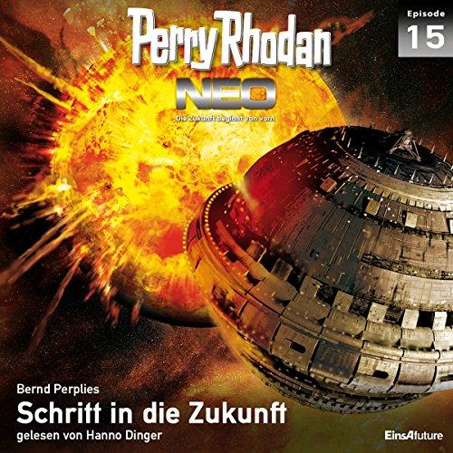 Schritt in die Zukunft     Perry Rhodan NEO 15              De :                                                                                                                                 Bernd Perplies                               Lu par :                                                                                                                                 Hanno Dinger                      Durée : 5 h et 40 min     Pas de notations     Global 0,0