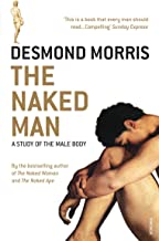The Naked Man: A study of the male body (English Edition)