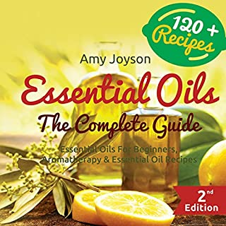Essential Oils: The Complete Guide cover art