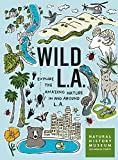 Wild LA: Explore the Amazing Nature in and Around Los Angeles