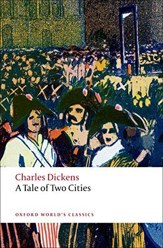 A Tale of Two Cities (Oxford World's Classics) Reissue Edition by Dickens, Charles published by Oxford University Press, USA Paperback