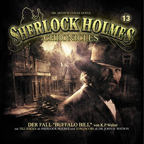 Der Fall Buffalo Bill (Sherlock Holmes Chronicles 13) Titelbild