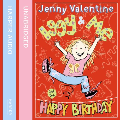 Iggy and Me and the Happy Birthday audiobook cover art