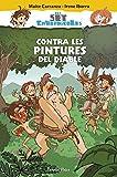 Contra les pintures del diable: Els set cavernícoles 2 (Catalan Edition)