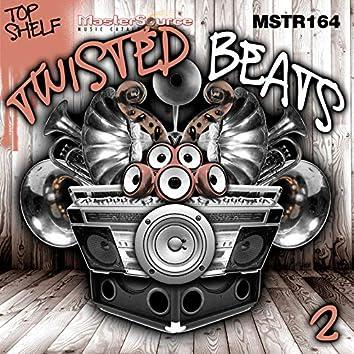Top Shelf: Twisted Beats, Vol. 2