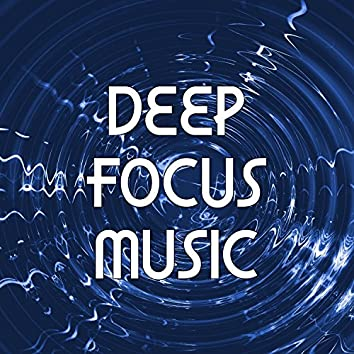 Deep Focus Music – Instrumental Background Music with Piano and Flute for Concentration, Nature Sounds to Study, Work and Learn