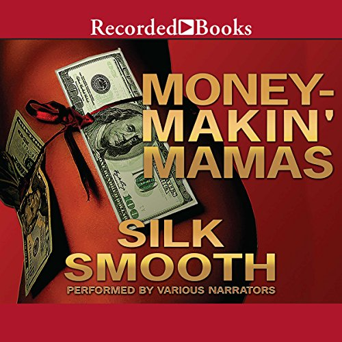Money-Makin' Mamas audiobook cover art