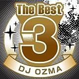 The Best 3 DJ OZMA