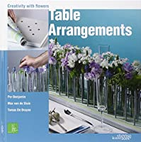 Table Arrangements: Creativity with Flowers
