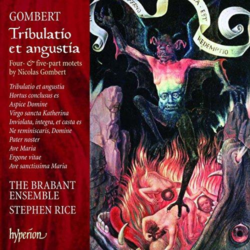Gombert: Tribulatio et angustia - Four & Five-part Motets