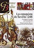 Conquista De Sevilla 1248,La (Guerreros y Batallas)