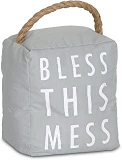 Pavilion Gift Company 72194 Bless This Mess Door Stopper, 5 x 6