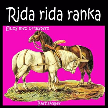 Rida Rida Ranka Barnsånger