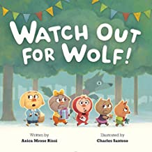 Watch Out for Wolf!
