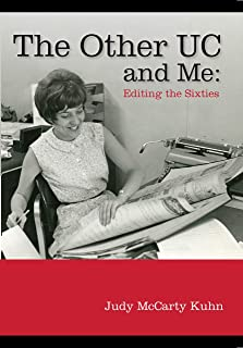 The Other UC and Me – Editing the Sixties