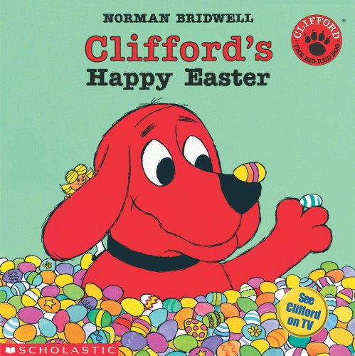 Clifford's Happy Easter (Clifford, the Big Red Dog)の詳細を見る