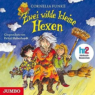 Zwei wilde kleine Hexen                   Autor:                                                                                                                                 Cornelia Funke                               Sprecher:                                                                                                                                 Fritzi Haberlandt                      Spieldauer: 2 Std. und 16 Min.     14 Bewertungen     Gesamt 4,6