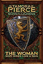The Woman Who Rides Like a Man (Song of the Lioness) of Pierce, Tamora Reprint Edition on 19 April 2011