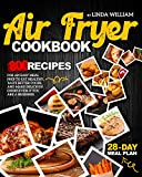 AIR FRYER COOKBOOK: 800 recipes for an easy meal prep to eat healthy, taste better foods, and make...
