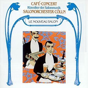 Café-Concert - Klassiker der Salonmusik