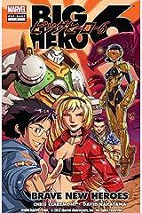 Big Hero 6: Brave New Heroes (Big Hero 6 (2009)) Kindle Edition