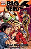 Big Hero 6: Brave New Heroes (Big Hero 6 (2009)) (English Edition)