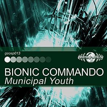 Municipal Youth - Bionic Commando