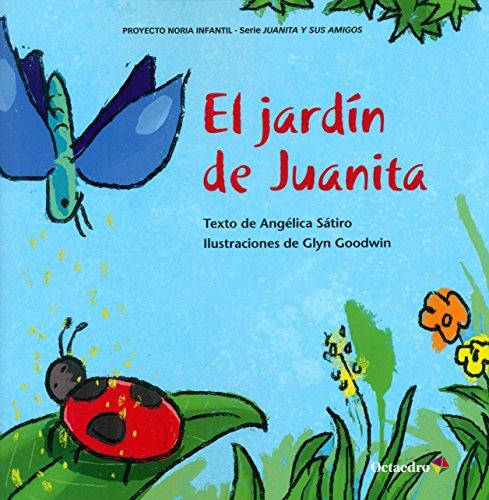 El jardín de Juanita (Proyecto Noria Infantil)