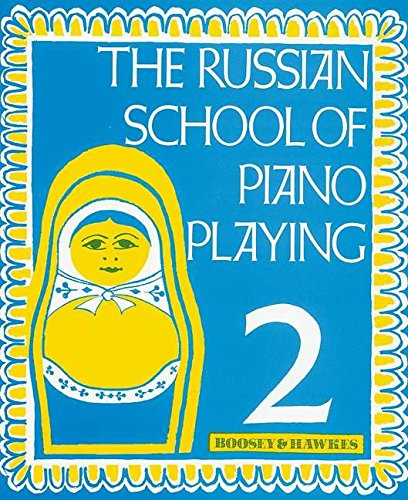 The Russian School of Piano Playing: Vol. 2. Klavier.