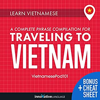 Learn Vietnamese: A Complete Phrase Compilation for Traveling to Vietnam audiobook cover art