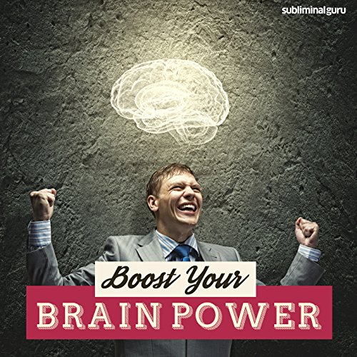Boost Your Brain Power audiobook cover art