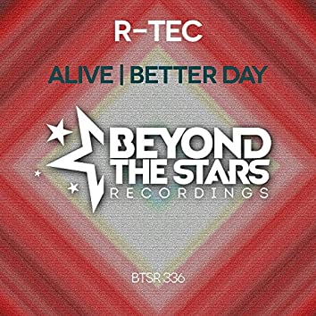 Alive / Better Day