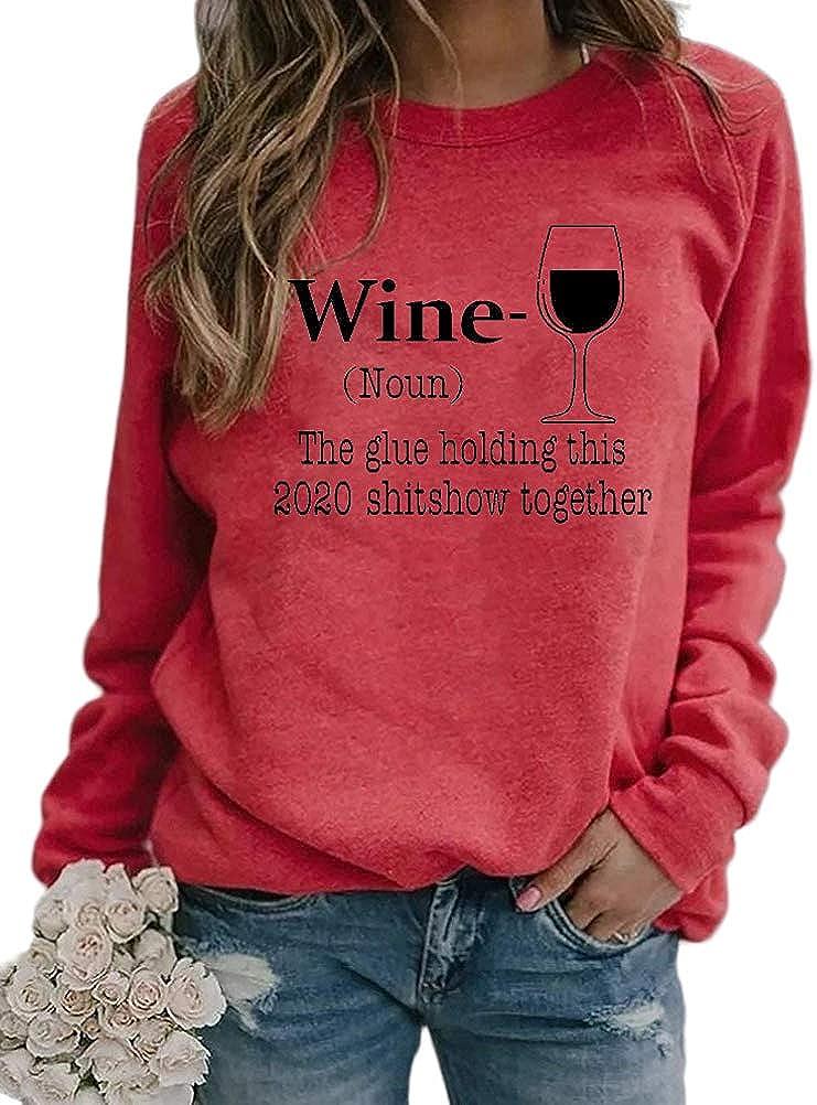 Noffish Women Long Sleeve Wine Sweatshirt The Glue Holding This 2020 Shitshow Together Sweatshirt