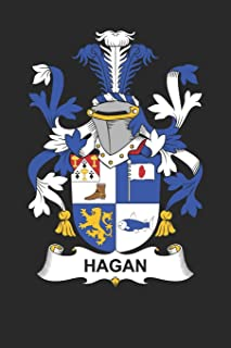 Hagan: Hagan Coat of Arms and Family Crest Notebook Journal (6 x 9 - 100 pages)