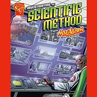 Investigating the Scientific Method with Max Axiom, Super Scientist                   By:                                                                                                                                 Donald B. Lemke                               Narrated by:                                                                                                                                 Dennis Spears,                                                                                        Colleen Buckman                      Length: 33 mins     6 ratings     Overall 3.7