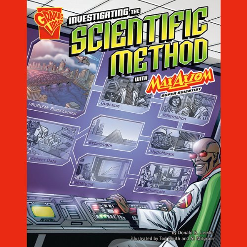 Investigating the Scientific Method with Max Axiom, Super Scientist audiobook cover art