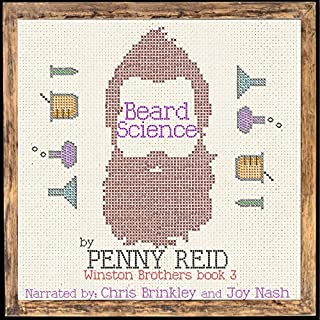 Beard Science     Winston Brothers, Book 3              By:                                                                                                                                 Penny Reid                               Narrated by:                                                                                                                                 Joy Nash,                                                                                        Chris Brinkley                      Length: 13 hrs and 55 mins     1,072 ratings     Overall 4.7