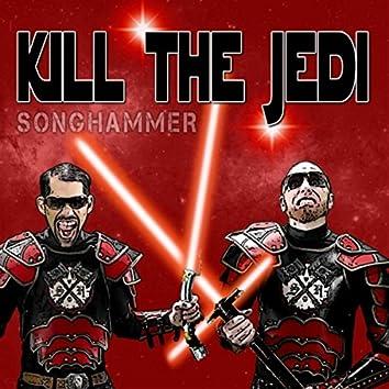 Kill the Jedi