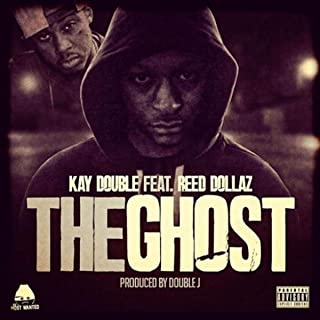 The Ghost (feat. Reed Dollaz) [Explicit]