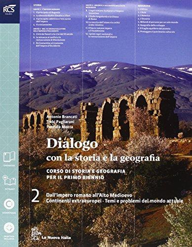 Dialogo con la storia e la geografia. Per le Scuole superiori. Con e-book. Con espansione online (Vol. 2)