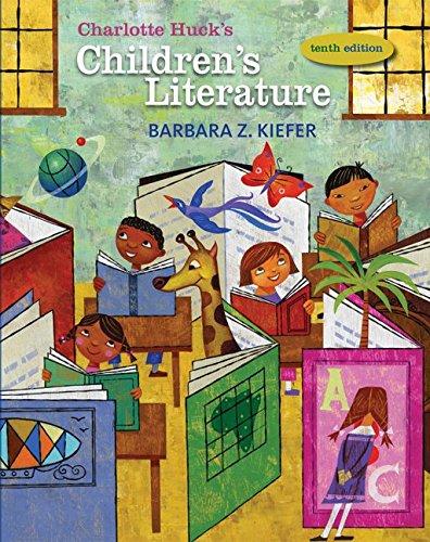 Charlotte Huck's Children's Literature (CHILDREN'S...